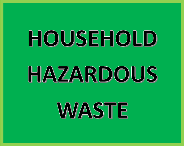 Click Here for More Information on Household Hazardous Waste Recycling