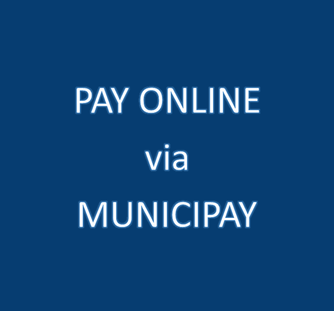 Click Here for Link for Online Tax Payments via Municipay
